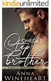 Omega's Stepbrother : An MPREG romance (Men of Meadowfall Book 3) (English Edition)