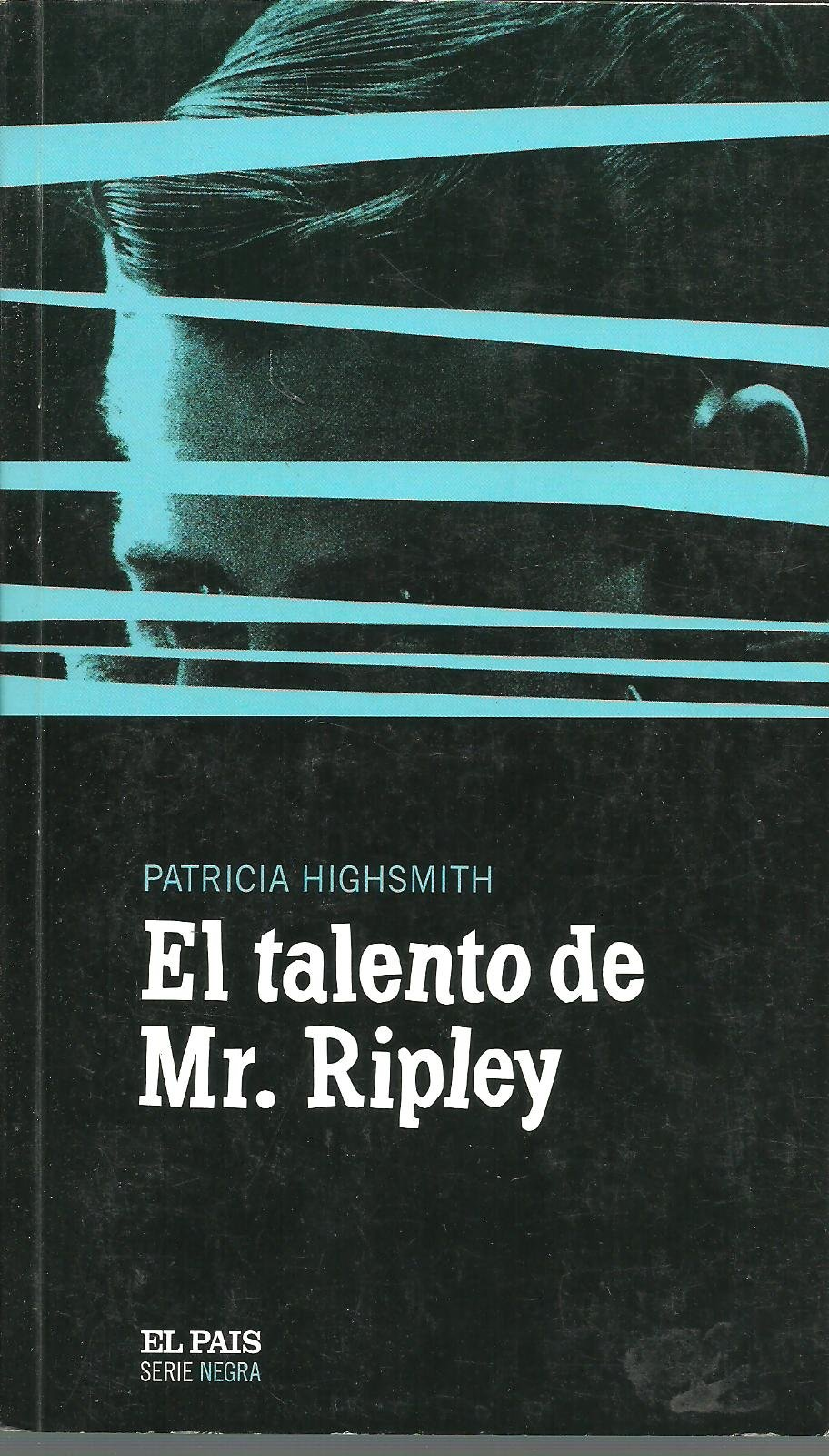 El Talento de Mr. Ripley  Amazon.es  Patricia Highsmith  Libros ed06b8d55aa6