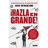 ¡Hazla en grande! (Spanish Edition)