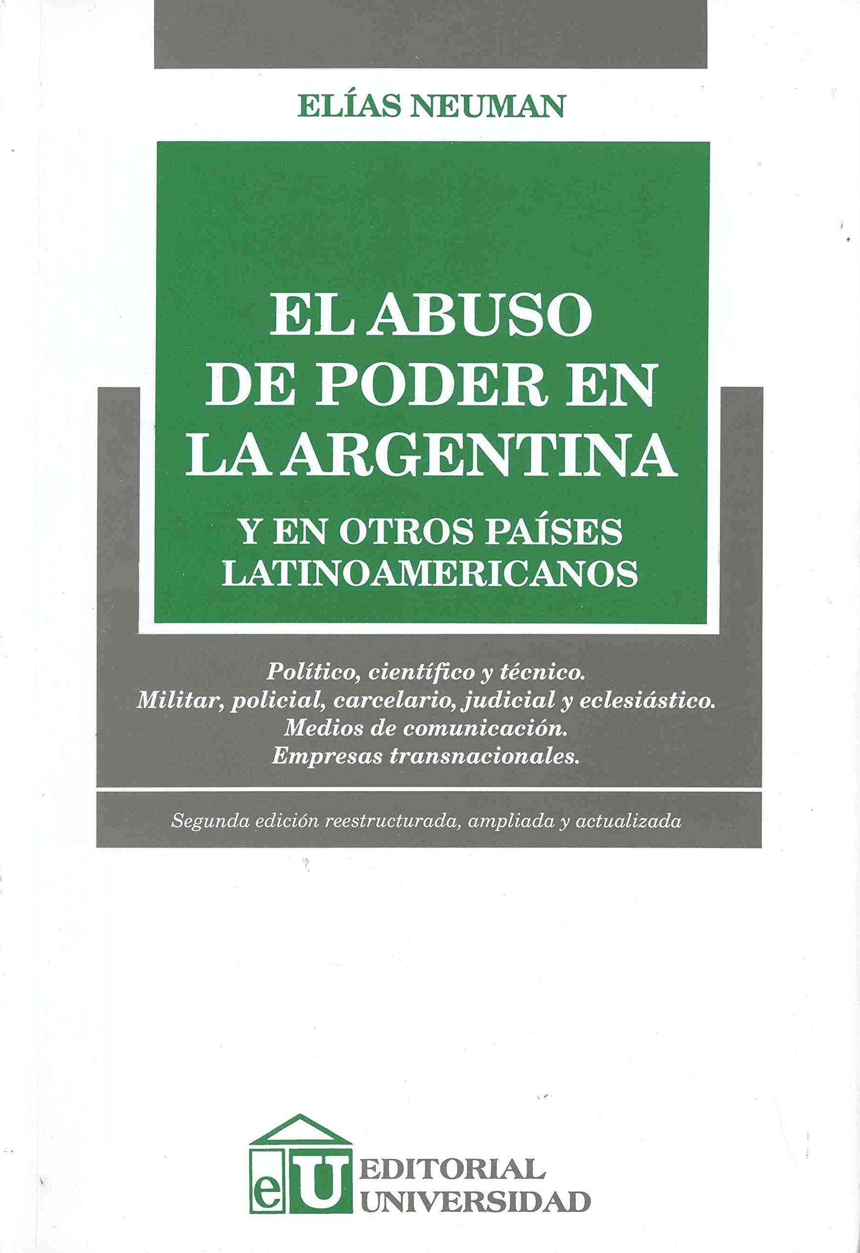 abuso de poder en la argentina y en otros paises ...