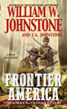 Frontier America (A Preacher & MacCallister Western Book 1)