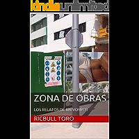 ZONA DE OBRAS: LOS RELATOS DE UN VOYEUR (OSOS Y TOROS)