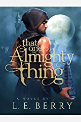 That One Almighty Thing Kindle Edition