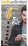 The Fall: A Tough Love Rock Star Romance