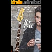 The Fall - A Tough Love Rock Star Romance