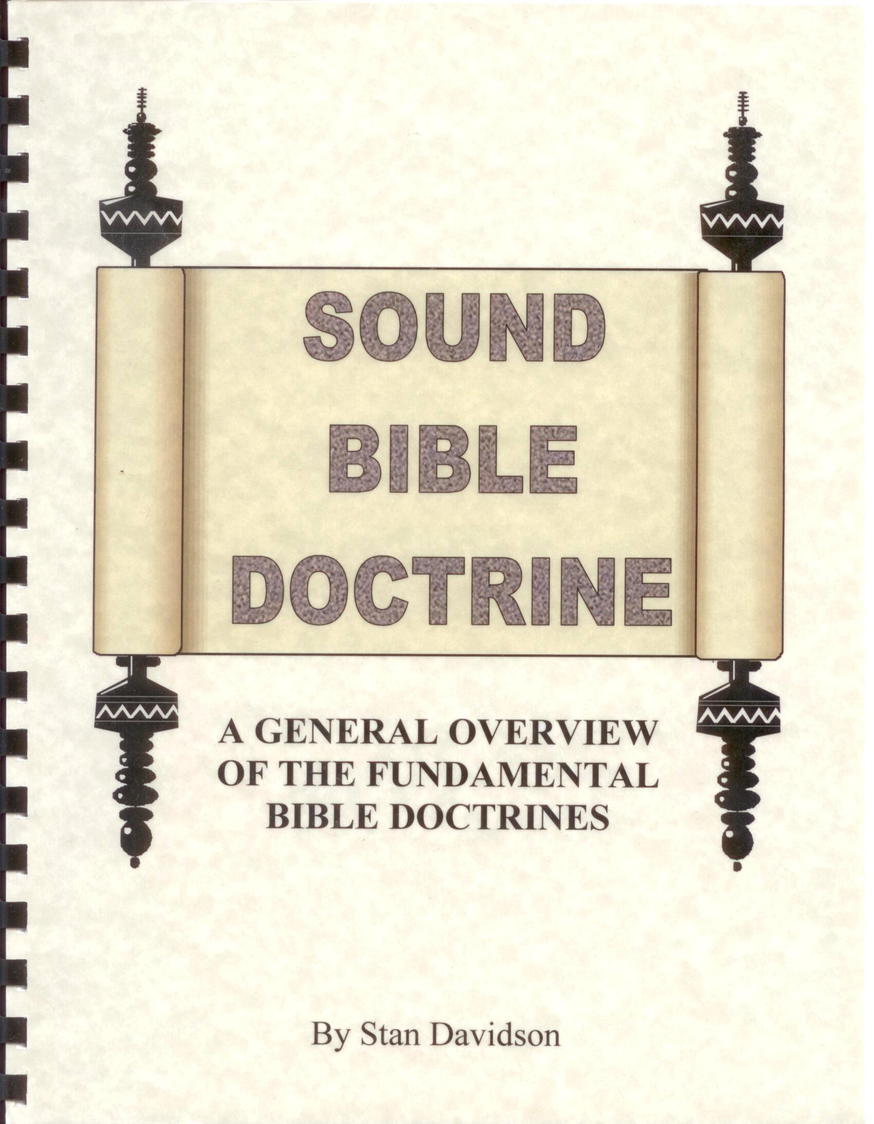 Sound Bible Doctrine A General Overview Of The Fundamental Bible