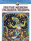 Creative Haven Festive Mexican Talavera Designs Coloring Book (Creative Haven Coloring Books)