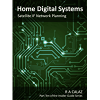 Satellite IF Network Planning (Home Digital systems Book 10)