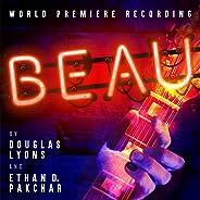 Beau (World Premiere Recording)