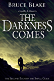 The Darkness Comes (The Second Book of the Small Gods Series) (English Edition)