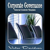 Corporate Governance: Internal Controls Template