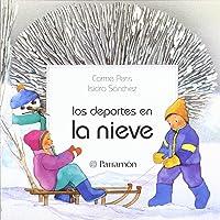 DEPORTES EN LA NIEVE (Primera Biblioteca De Los