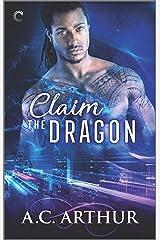 Claim the Dragon: An Afrofuturist Paranormal Romance (The Legion Book 2) Kindle Edition