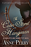 The Cater Street Hangman (Charlotte and Thomas Pitt Series Book 1)