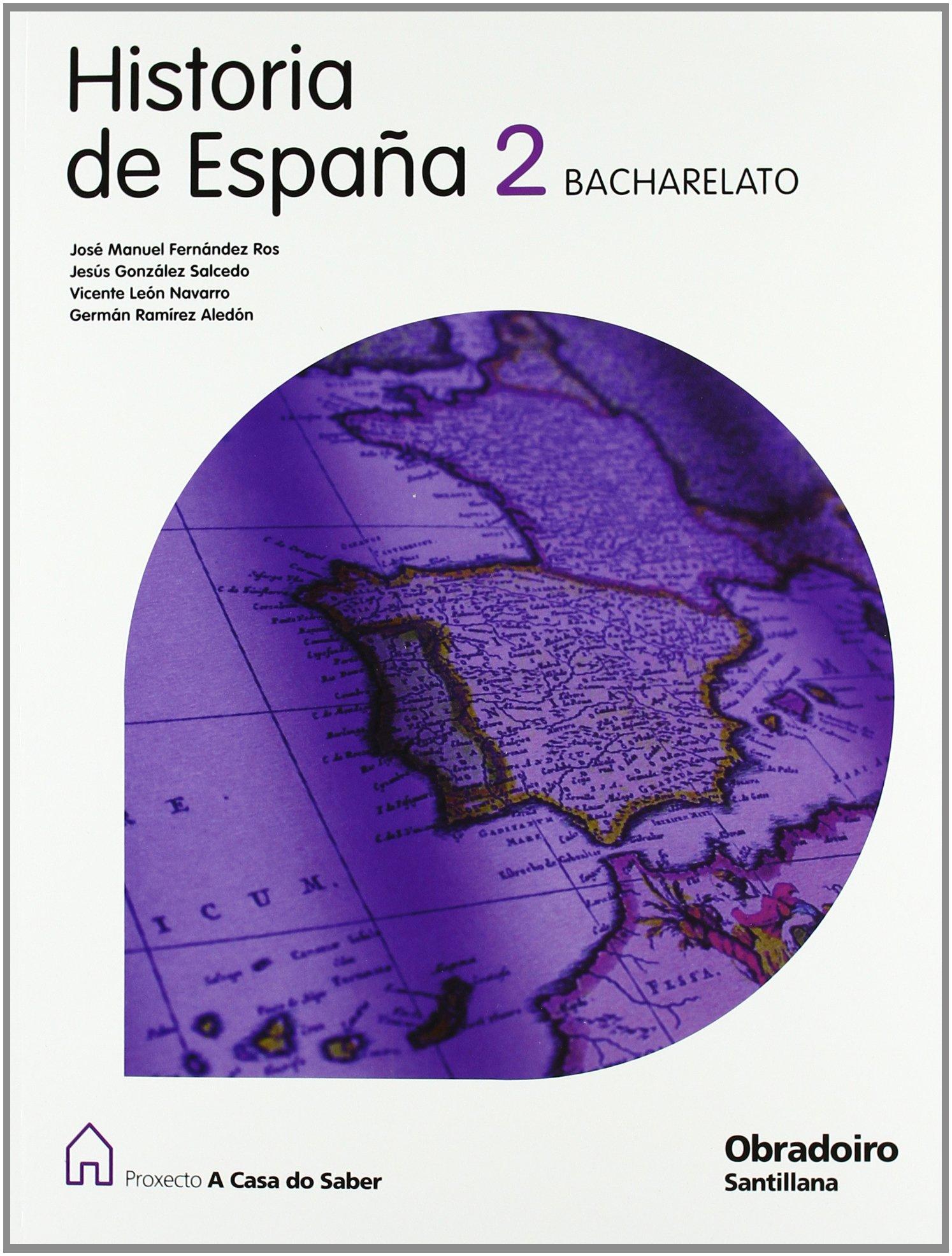 Historia de España 2 Bacharelato a Casa Do Saber Gallego Obradoiro - 9788482249834: Amazon.es: Varios autores: Libros