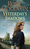 Yesterday's Shadows: A gripping saga of new beginnings and new dangers