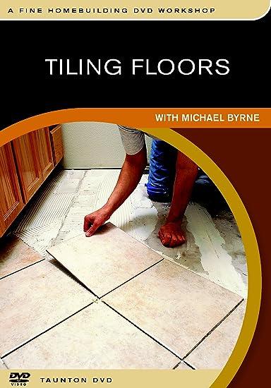 Amazon.com: Tiling Floors: With Michael Byrne: Michael Byrne: Movies U0026 TV