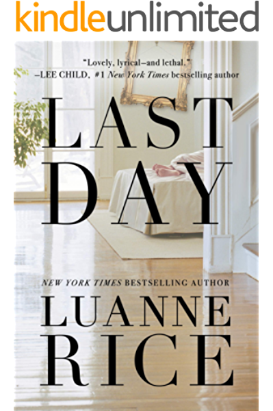 Amazon Com Last Day Ebook Rice Luanne Kindle Store