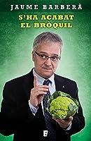 S'ha Acabt El Bròquil (Catalan