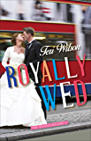 Royally Wed (The Royals Book 3)