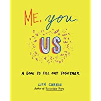 Me, You, Us: A Book to Fill Out Together