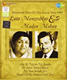 Immortal Hits of Lata Mangeshkar and Madan Mohan