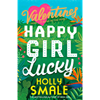 Happy Girl Lucky (The Valentines, Book 1)