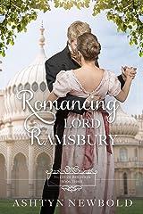 Romancing Lord Ramsbury: A Regency Romance (Brides of Brighton Book 3) Kindle Edition
