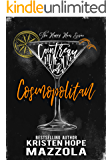 Cosmopolitan: A Romantic Comedy Standalone (The Happy Hour Series Book 4)