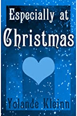 Especially at Christmas Kindle Edition