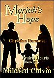 Mariah's Hope: Christian romance (Prairie Hearts Book 2)