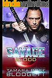 The Savage Blood (#2): New Adult Dark Paranormal/Sci-fi Romance (The Savage Series)