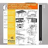 Designer Carport Bauplan Spitzen Carport Selber Bauen Amazon De