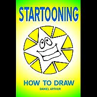 STARTOONING How To Draw (Artademia Book 1) (English Edition)