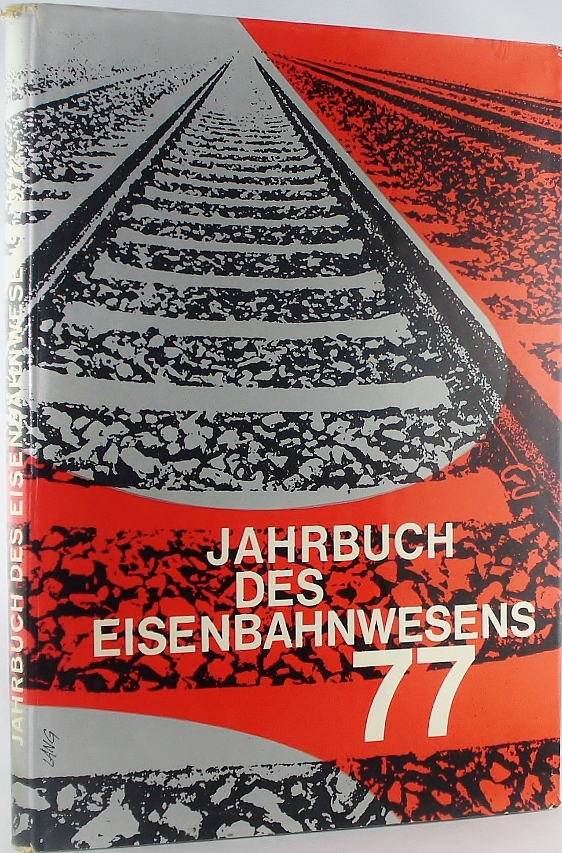 Jahrbuch des Eisenbahnwesens 77 Folge 28 - 1977: Amazon.de: Elmar ...