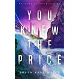 You Knew the Price (Nothing is Promised Book 2)
