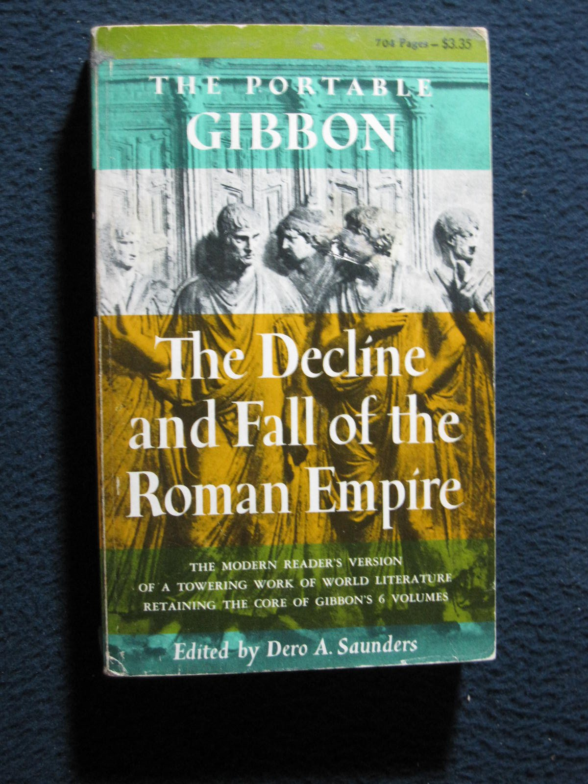 The Portable Gibbon: The Decline and Fall of the Roman Empire, Gibbon, Edward