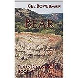 Bear: Texas Kings MC, Book 9