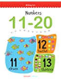 Numbers 11 - 20: Write and Practice Numbers 11 to 20 (Writing Fun)