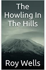 The Howling In The Hills