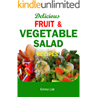 Delicious fruit and vegetable salad recipes