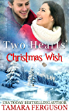 TWO HEARTS' CHRISTMAS WISH (Two Hearts Wounded Warrior Romance Book 4)