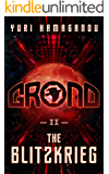 GROND-II: THE BLITZKRIEG: (GROND Sci-Fi Dystopia Series Book-2)