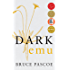 Dark Emu, New Edition