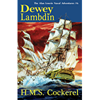 H.M.S. Cockerel: The Alan Lewrie Naval Adventures #6