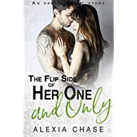 The Flip Side of Her One and Only: An Erotic Short Story (A Sinfully Delightful Book 6) (English Edition)