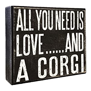 JennyGems - All You Need is Love and a Corgi - Wooden Stand Up Box Sign - Corgi Gift Series, Corgi Moms and Owners, Corgi Lovers