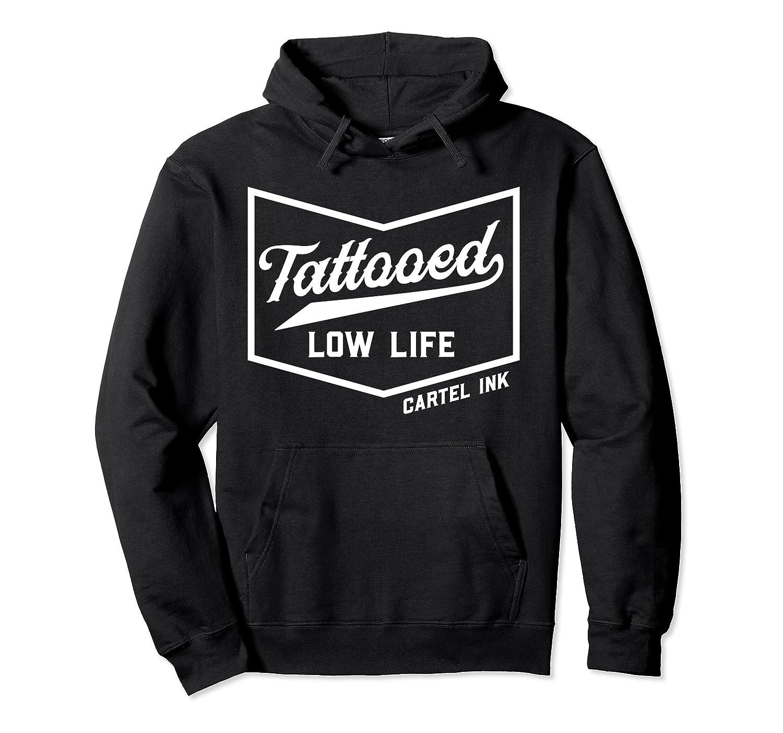 Tattooed Low Life Hoodie , funny love tattooed Hoodie men-Awarplus