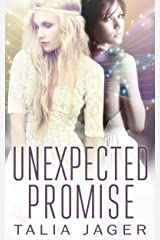 Unexpected Promise (Between Worlds Book 5) Kindle Edition