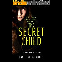 The Secret Child (A DI Amy Winter Thriller Book 2)
